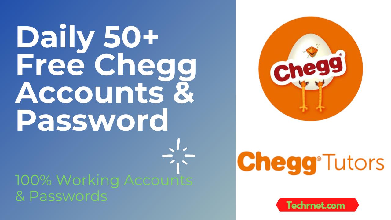(250+ Working*) FREE Chegg Premium Accounts & Password [July 2021]