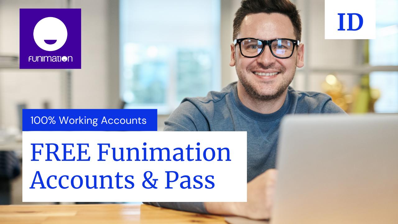 (Working) 200+ FREE Funimation Premium Accounts & Passwords [OCT 2021]