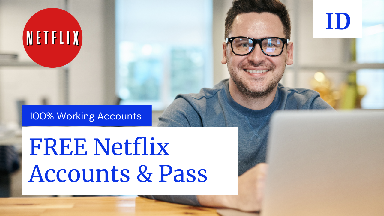 299+ FREE Netflix Premium Accounts & Password OCT 2021 [100% Working]