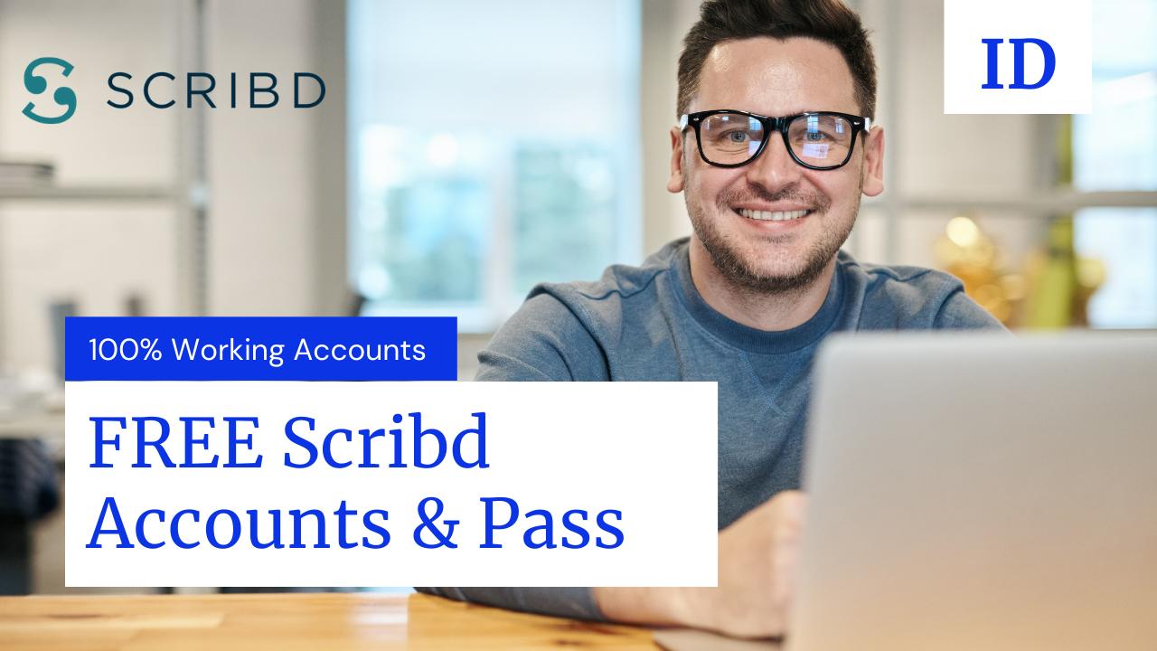 (250+ Working) FREE Scribd Premium Accounts & Password [OCT 2021]