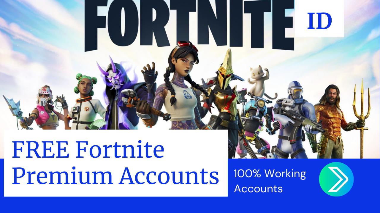 Accounts free fortnite Free Fortnite