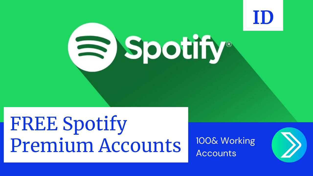 (99+ Working) FREE Spotify Premium Accounts & Password [July 2021]