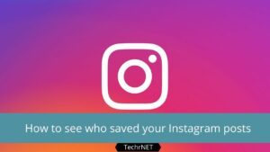How to see who saved your instagram posts